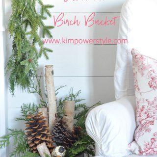 The 5 Minute Christmas Birch Bucket